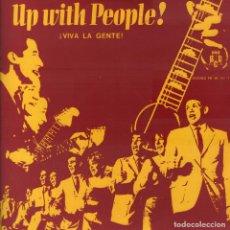 Discos de vinilo: UP WITH PEOPLE VIVA LA GENTE - LP BCD DE 1969 RF-6350 , BUEN ESTADO. Lote 134469986