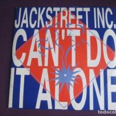Disques de vinyle: JACKSTREET INC. SG ISLAND 1989 CAN'T DO IT ALONE +1 TECNO - ELECTRONICA HOUSE DISCO. Lote 134475330