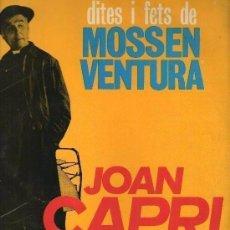 Discos de vinilo: JOAN CAPRI, DITES I FETS DE MOSSEN VENTURA - LP VERGARA 1965 - HUMOR CATALÀ. Lote 134489226