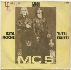 Discos de vinilo: DISCO MC5 ESTA NOCHE TUTTI FRUTTI. Lote 134509686