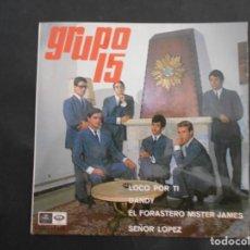 Discos de vinilo: VINILO SINGLE DE GRUPO 15 AÑO 1967. Lote 134515282