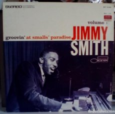 Discos de vinilo: JIMMY SMITH GROOVIN' AT SMALLS' PARADISE - VOLUME 1 / BLUE NOTE BST 81585 - EDICION USA - STEREO. Lote 134530558