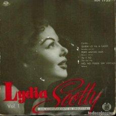 Discos de vinilo: LYDIA SCOTTY, TEMAS: QUIÉN LO VA A SABER & PERO MUCHO MÁS & TU Y YO & NO, NO PUEDE SER VERDAD. Lote 134541270