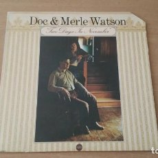 Discos de vinilo: LP DOC AND MERLE WATSON TWO DAYS IN NOVEMBER - UA 1974 USA. Lote 134567366