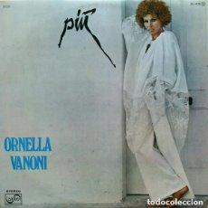 Discos de vinilo: ORNELLA VANONI - PIÙ - LP SPAIN 1977. Lote 134726474
