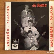 Disques de vinyle: LOS ROCKEROS: ENSUEÑO-PINOCHO / MACARENAS-GALAXIA. Lote 134730577