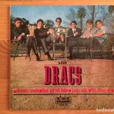Discos de vinilo: LOS DRACS: UN BILLETE COMPRO-ROCK AND ROLL MUSIC-LARGA CALLE-VEN JOHNNY VEN. Lote 134731135