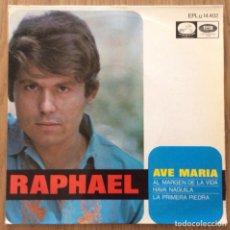 Discos de vinilo: RAPHAEL AVE MARIA EP MUY BIEN CONSERVADO EXCELENTE. Lote 134739758