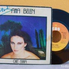 Discos de vinilo: AUTÓGRAFO DE ANA BELÉN, SINGLE QUÉ SERÁ. Lote 134790146