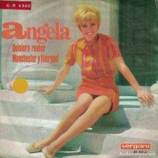 Disques de vinyle: ANGELA - QUISIERA REVIVIR / MANCHESTER Y LIVERPOOL (SINGLE ESPAÑOL, VERGARA 1967). Lote 134790442