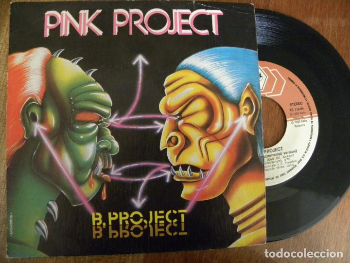 PINK PROJECT -B-PROJECT -SINGLE 1983 -PEDIDO MINIMO 3 EUROS (Música - Discos - Singles Vinilo - Techno, Trance y House)