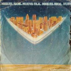 Discos de vinilo: MIGUEL RÍOS ?– NUEVA OLA (ESPAÑA, 1980). Lote 134807386