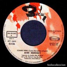 Discos de vinilo: MIKE KENNEDY ?– AQUI MIKE KENNEDY CANTA JOHNNY REBEL (ESPAÑA, 1984) [SIN CARÁTULA]. Lote 134807518