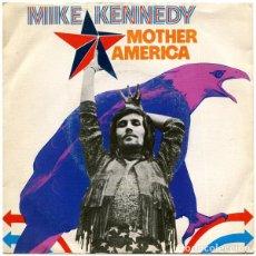 Discos de vinilo: MIKE KENNEDY – MOTHER AMERICAL (ESPAÑA, 1972). Lote 134807522