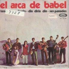 Dischi in vinile: EL ARCA DE BABEL - TENDI EL PAÑUELO/DIN DIRIN DIN/SES PANADES (SINGLE ESPAÑOL, MOVIEPLAY 1969). Lote 134854002