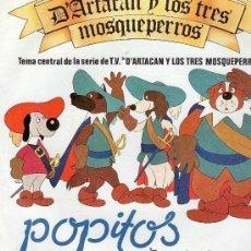 Discos de vinilo: POPITOS, D'ARTACAN Y LOS TRES MOSQUEPERROS, SINGLE BELTER 1982. Lote 134860530
