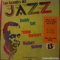 Discos de vinilo: MILTON BUCKNER, BUDDY TATE, WALLACE BISHOP ?– LOS GRANDES DEL JAZZ 13 (ESPAÑA, 1980) [NUEVO]. Lote 134876286