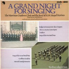 Discos de vinilo: MORRISTON ORPHEUS CHOIR AND THE BAND OF H.M. ROYAL MARINES ?– A GRAND NIGHT FOR SING (UK, 1976). Lote 134876826