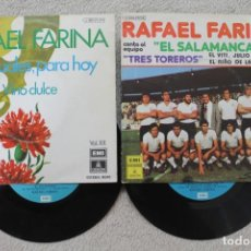 Discos de vinilo: LOTE 2 SINGLES RAFAEL FARINA VINILOS MADE IN SPAIN 1975-1974. Lote 134882250