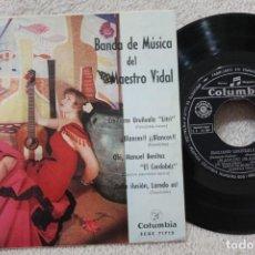 Discos de vinilo: BANDA DE MUSICA DEL MAESTRO VIDAL EP VINYL MADE IN SPAIN 1961. Lote 134889506