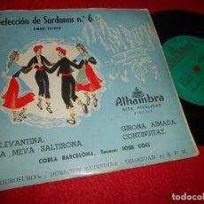 Discos de vinilo: COBLA BARCELONA&JOSE COLL LLEVANTINA/LA MEVA SALTIRONA +2 EP 195? ALHAMBRA SARDANAS NO6. Lote 134908526