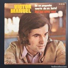 Discos de vinilo: VÍCTOR MANUEL - EN UN PEQUEÑO CUARTO DE UN HOTEL. Lote 134921394