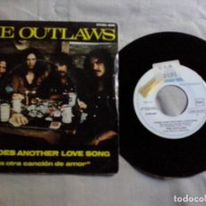 Discos de vinilo: MUSICA SINGLE: THE OUTLAWS - THERE GOES ANOTHER LOVE SONG / KEEP PRAYIN (ABLN). Lote 134928438