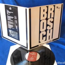 Discos de vinilo: BROSCH – SIC TRANSIT GLORIA MUNDI - LP GATEFOLD 1988 - INDUSTRIAL PUNK ANTERNATIVE. Lote 134949274