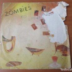 Discos de vinilo: ZOMBIES NO PUEDO PERDER MI TIEMPO/ CONTACTO EN ZURICH RCA 1980. Lote 134955210
