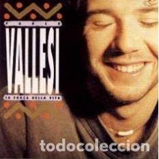 Discos de vinilo: PAOLO VALLESI – LA FORZA DELLA VITA (ESPAÑA, 1992). Lote 134958954