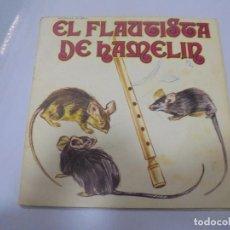 Discos de vinilo: SINGLE. EL FLAUTISTA DE HAMELIN. 1972. MOVIE PLAY.. Lote 134970142