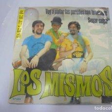 Discos de vinilo: SINGLE. LOS MISMOS. VOY A PINTAR LAS PAREDES CON TU NOMBRE / SUGAR SUGAR. 1969. BELTER. Lote 134971714