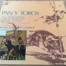 Discos de vinilo: PAN Y TOROS, JOSÉ PICÓN / BARBIERI. ANA MARÍA IRIARTE, C. MUNGUIA... - DIRECTOR: MAESTRO CISNEROS. Lote 134989118