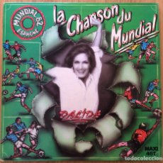 Discos de vinilo: DALIDA LA CHANSON DU MUNDIAL ESPAGNE 82 TODO EXCELENTE. Lote 134994010