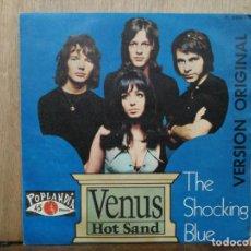 Disques de vinyle: THE SHOCKING BLUE - VENUS / HOT SAND - SINGLE DEL SELLO DISCOLANDIA DE 1969. Lote 134999934