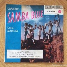 Discos de vinilo: SAMBA BLUE CANTA MARILDA EP EDIC ESPAÑA RCA 1961. Lote 135007186