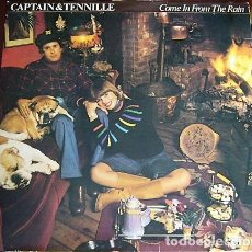 Discos de vinilo: CAPTAIN & TENNILLE - COME IN FROME THE RAIN. Lote 135009206