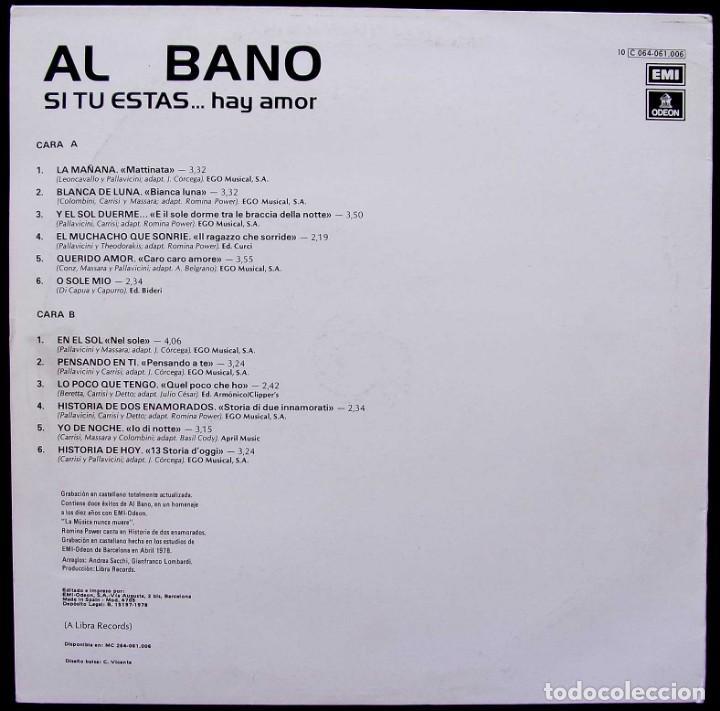Discos de vinilo: AL BANO. SI TU ESTAS...HAY AMOR. EMI. ODEON. AÑO: 1978. MUESTRA INVENDIBLE. DESTINADA A PROMOCIÓN. - Foto 2 - 135023050