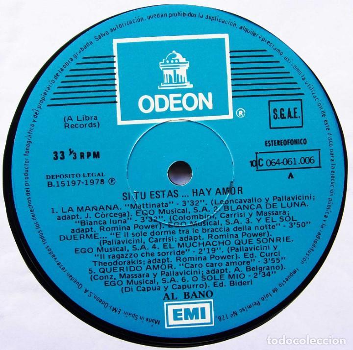 Discos de vinilo: AL BANO. SI TU ESTAS...HAY AMOR. EMI. ODEON. AÑO: 1978. MUESTRA INVENDIBLE. DESTINADA A PROMOCIÓN. - Foto 5 - 135023050