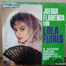 Discos de vinilo: LOLA FLORES - JUERGA FLAMENCA CON LOLA FLORES - EP. DEL SELLO DISCOPHON DE 1963. Lote 135034694