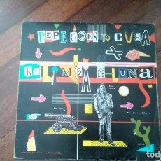 Discos de vinilo: PEPE GOES TO CUBA-KALIMBA DE LUNA.MAXI ESPAÑA. Lote 135052054