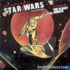 Discos de vinilo: THE PLANET ROBOTS – STAR WARS (ESPAÑA, 1977). Lote 135069006