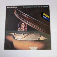 Discos de vinilo: ROBERTA FLACK. - SUAVEMENTE ME MATA CON SU CANCION. LP. TDKDA34. Lote 135087998