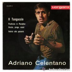 Discos de vinilo: ADRIANO CELENTANO IL TANGACCIO EP VERGARA SPAIN VERGARA 1963. Lote 135094394