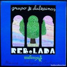 Discos de vinilo: REBOLADA. MUDANZA. GRUPO DE DULZAINAS. MÚSICA ANTIGUA Y TRADICIONAL. AÑO: 1988. NUEVO. SIN USO.. Lote 135095902
