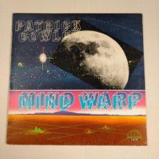 Discos de vinilo: PATRICK COWLEY. MIND WARP. LP. TDKDA38. Lote 135129174