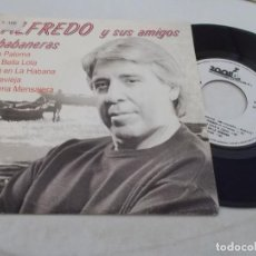 Discos de vinilo: ALFREDO Y SUS AMIGOS. LA PALOMA, LA BELLA LOLA, ALLÁ EN LA HABANA. TORREVIEJA, PALOMA MENSAJERA,. Lote 135138046