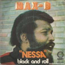 Discos de vinilo: MAX-B - NESSA / BLACK AND ROLL. Lote 135154942
