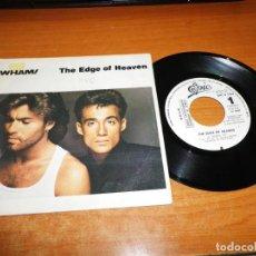Discos de vinilo: WHAM THE EDGE OF HEAVEN SINGLE VINILO PROMO 1986 ESPAÑA GEORGE MICHAEL CONTIENE 1 TEMA. Lote 135156674