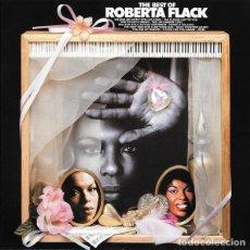 Discos de vinilo: ROBERTA FLACK – THE BEST OF ROBERTA FLACK (UK, 1981). Lote 135170974